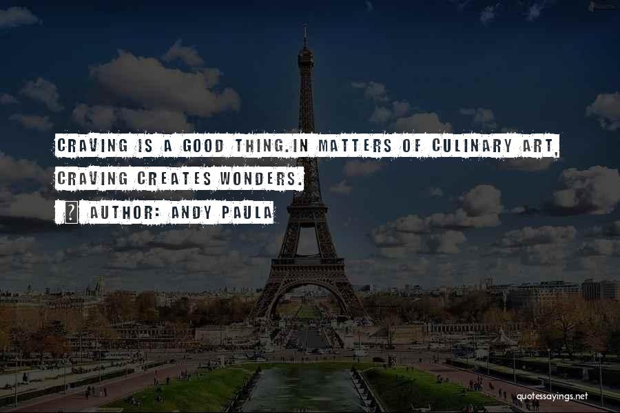 Andy Paula Quotes 766814