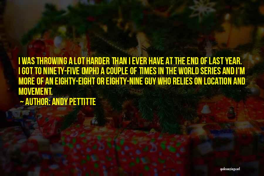 Andy Pettitte Quotes 1050965