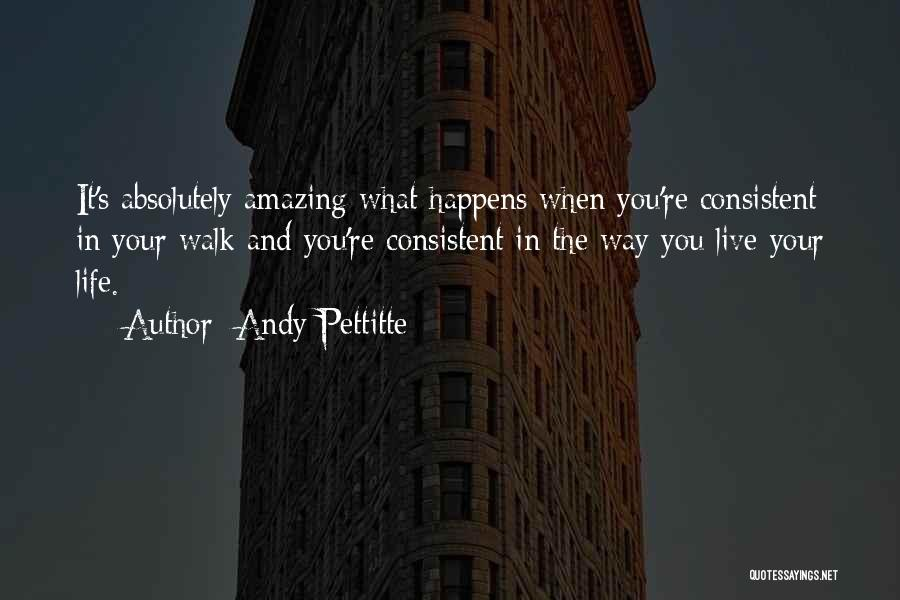 Andy Pettitte Quotes 1389248