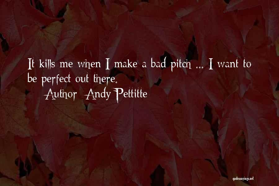 Andy Pettitte Quotes 1412834