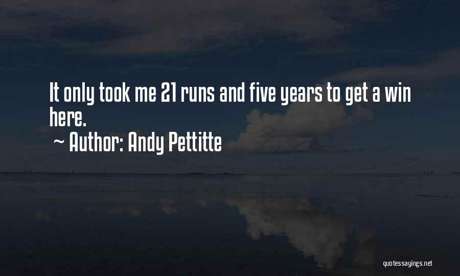 Andy Pettitte Quotes 1510908
