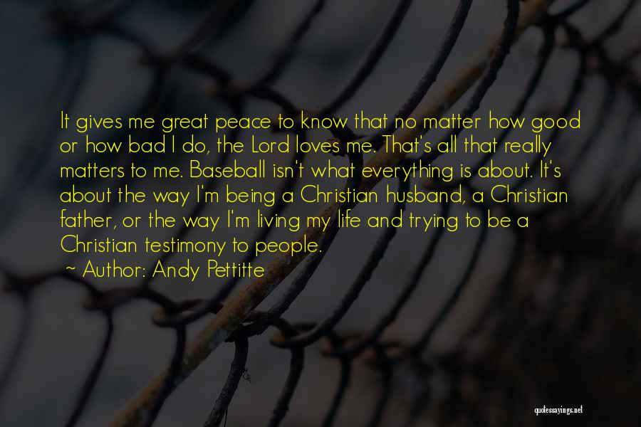 Andy Pettitte Quotes 2078161