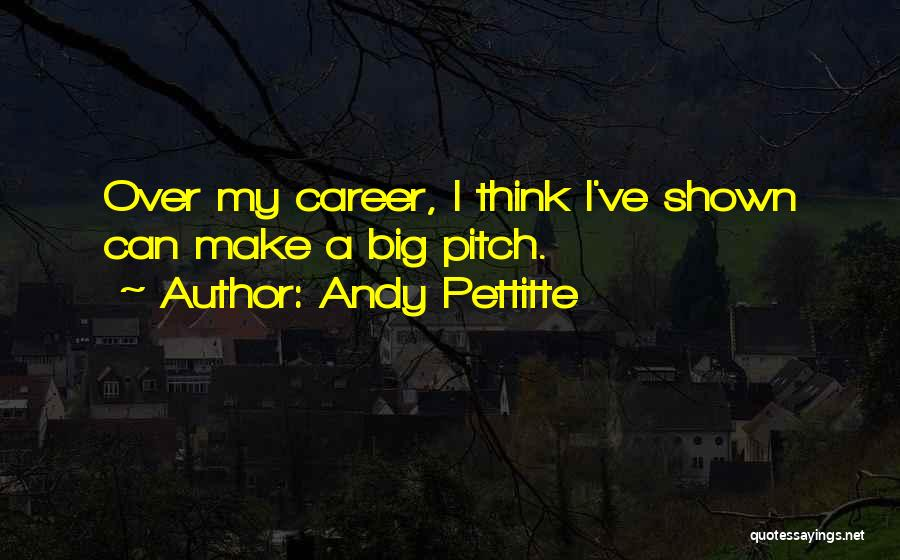 Andy Pettitte Quotes 726677