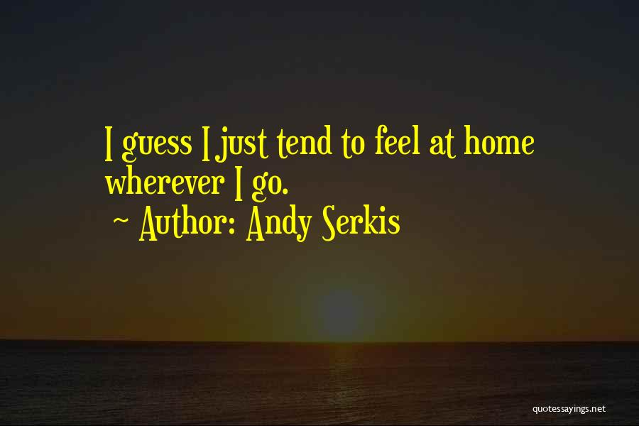 Andy Serkis Quotes 1010528