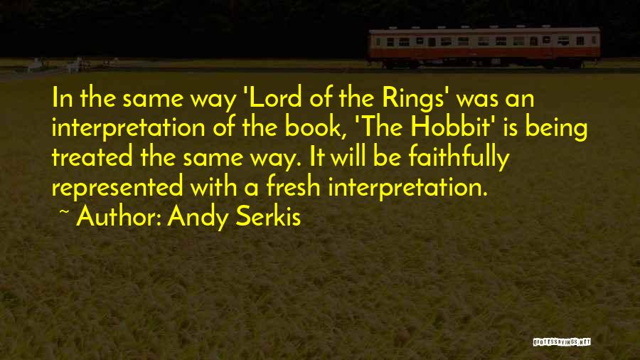 Andy Serkis Quotes 1092026