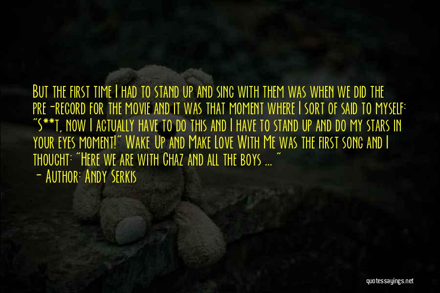 Andy Serkis Quotes 1121010