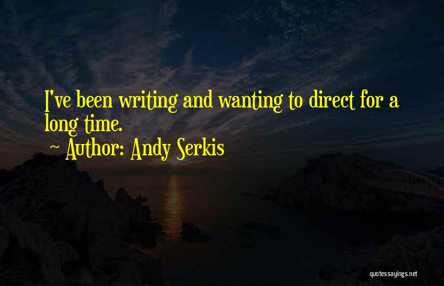 Andy Serkis Quotes 1286898
