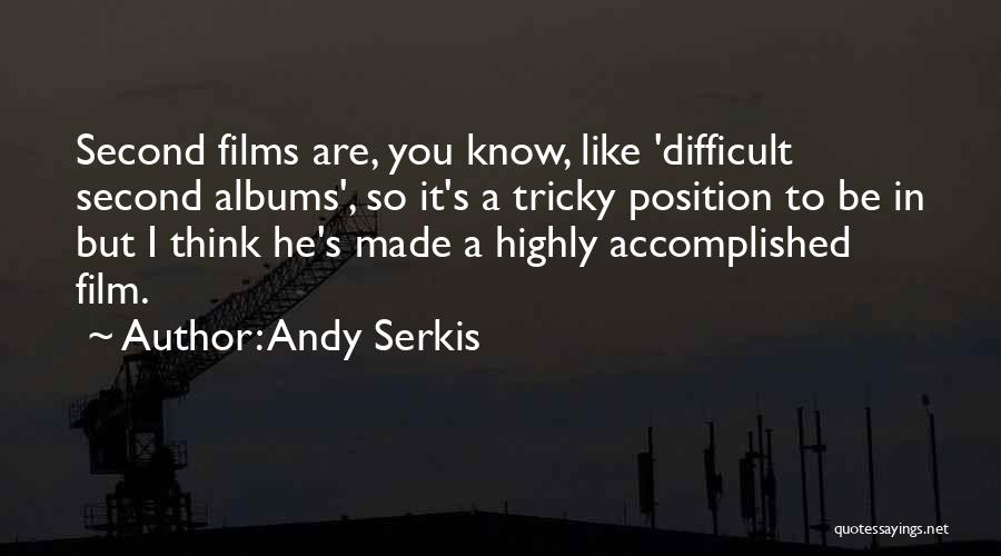 Andy Serkis Quotes 1302527