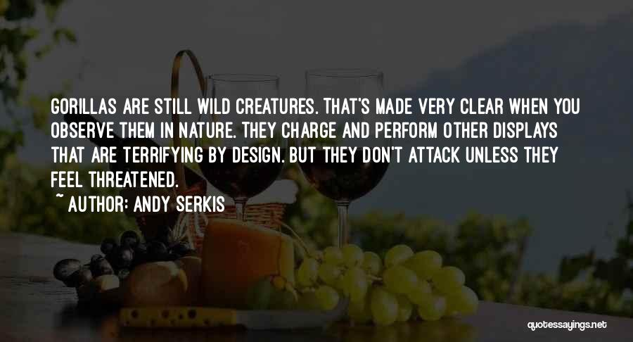 Andy Serkis Quotes 1332373