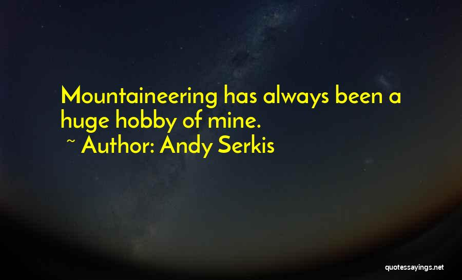Andy Serkis Quotes 1624122