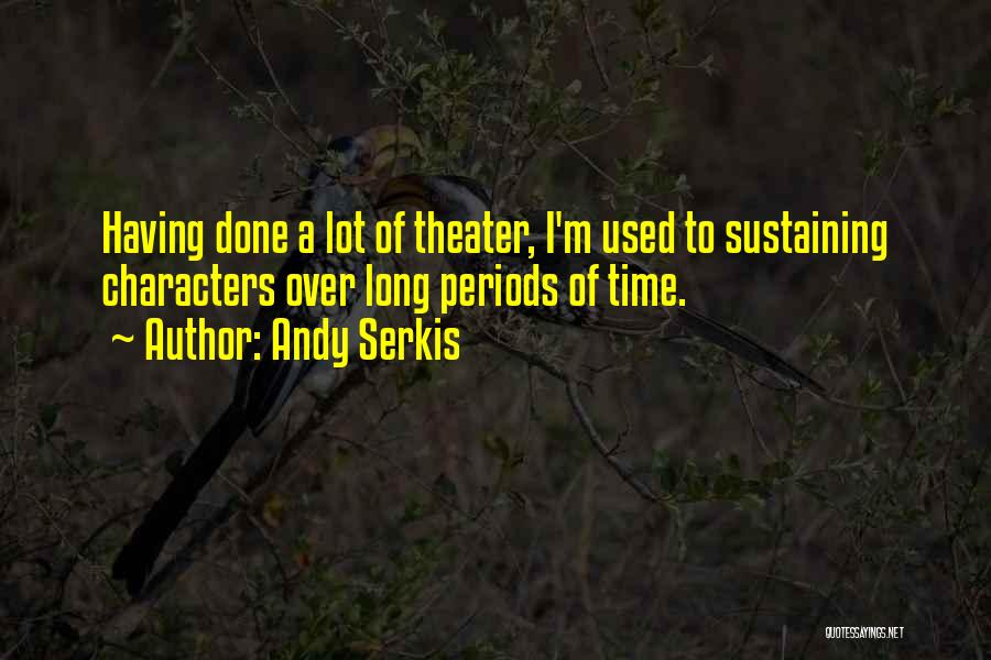 Andy Serkis Quotes 1924312