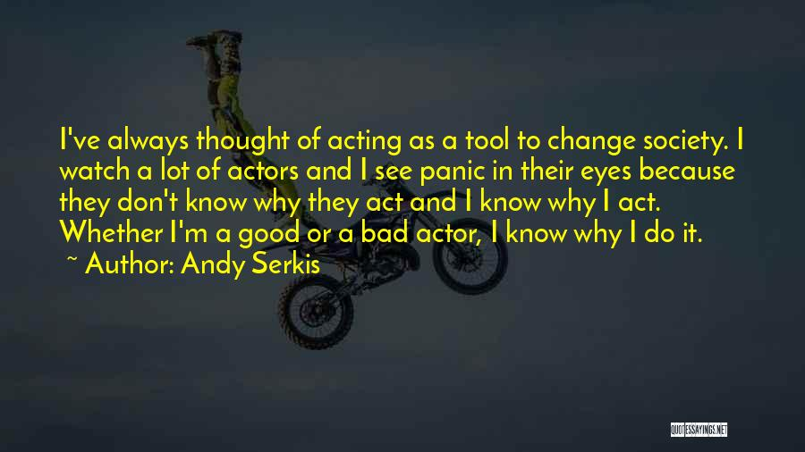 Andy Serkis Quotes 2242690