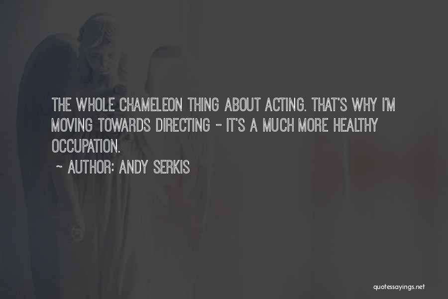 Andy Serkis Quotes 429393