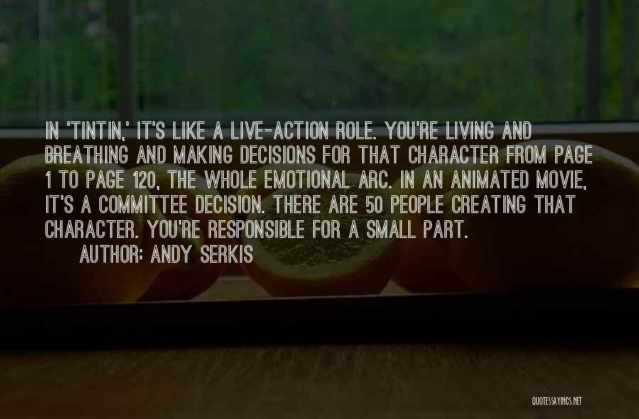 Andy Serkis Quotes 595117