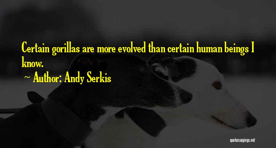 Andy Serkis Quotes 811272