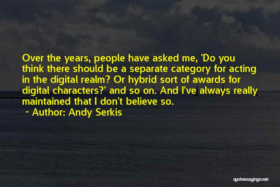 Andy Serkis Quotes 956380