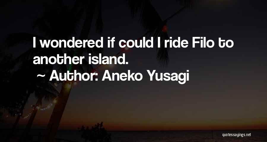 Aneko Yusagi Quotes 448456