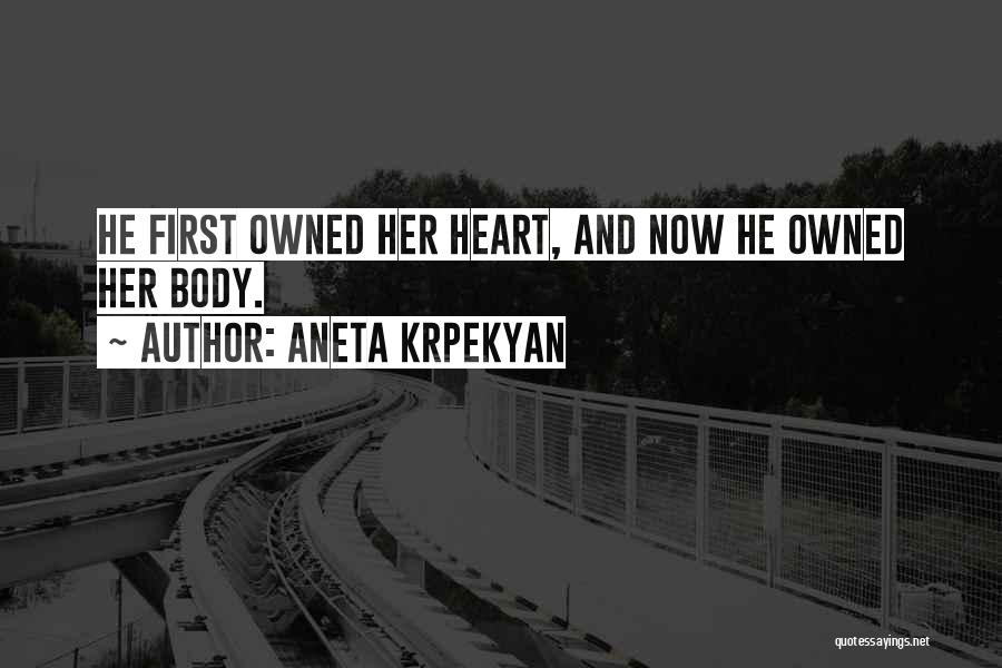 Aneta Krpekyan Quotes 442038