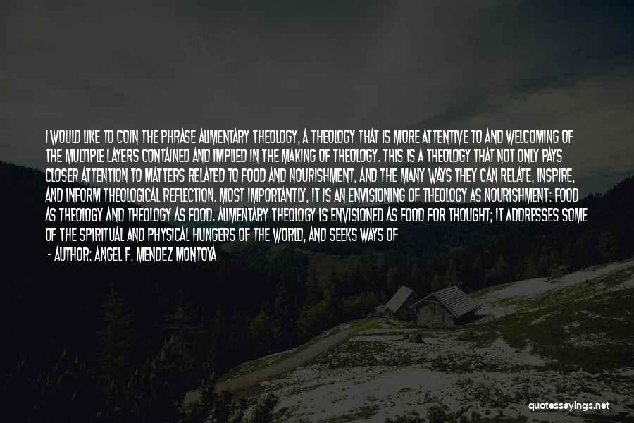 Angel F. Mendez Montoya Quotes 2013116