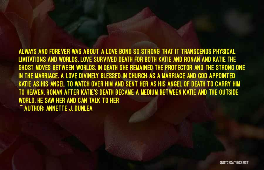 Angel In Heaven Death Quotes By Annette J. Dunlea