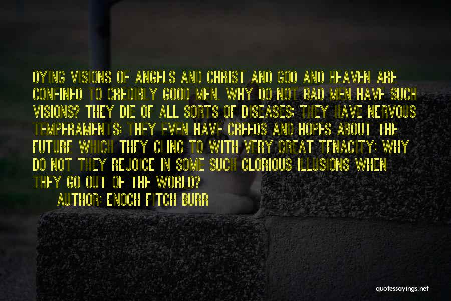 Angel In Heaven Death Quotes By Enoch Fitch Burr
