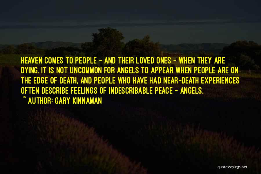 Angel In Heaven Death Quotes By Gary Kinnaman
