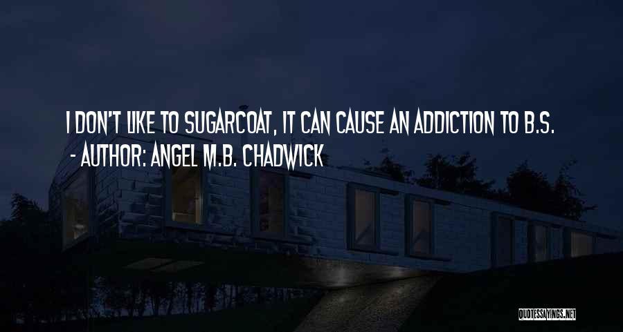 Angel M.B. Chadwick Quotes 1269159