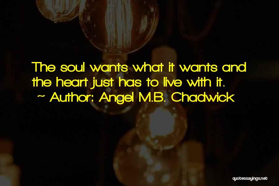 Angel M.B. Chadwick Quotes 1394580