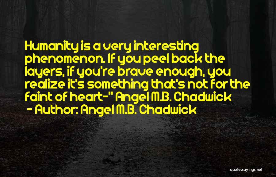 Angel M.B. Chadwick Quotes 191404