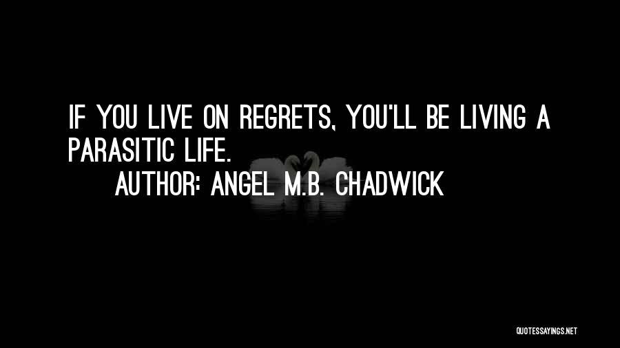 Angel M.B. Chadwick Quotes 629741
