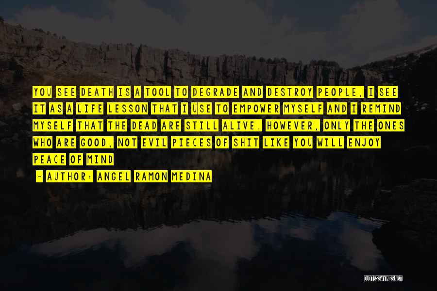 Angel Ramon Medina Quotes 2251800