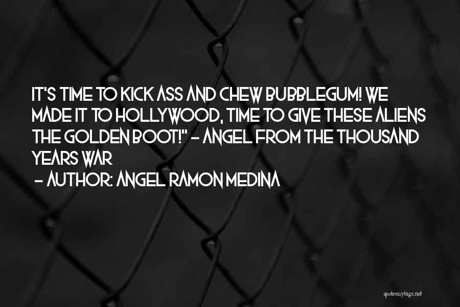Angel Ramon Medina Quotes 248849