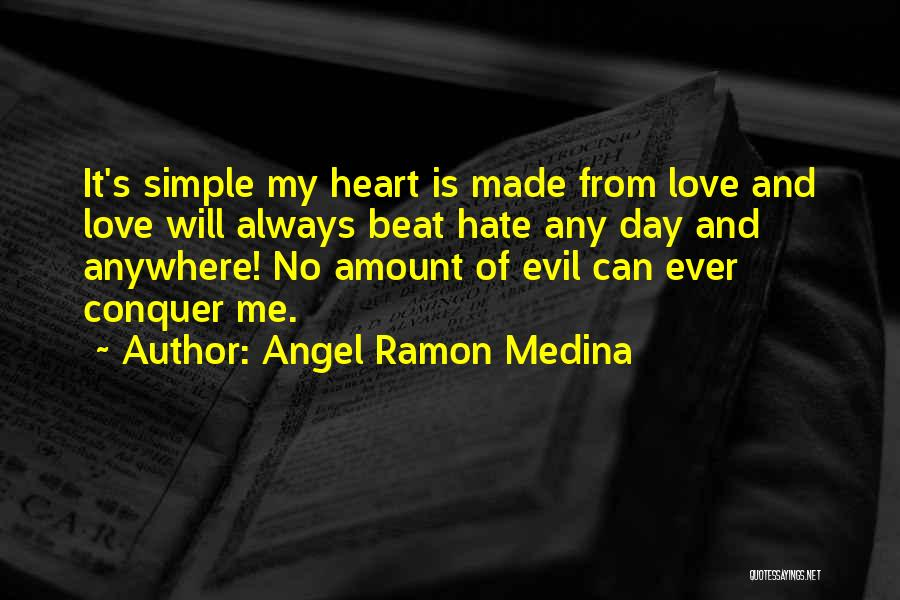 Angel Ramon Medina Quotes 541982