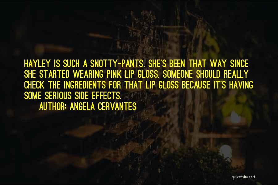 Angela Cervantes Quotes 1067057