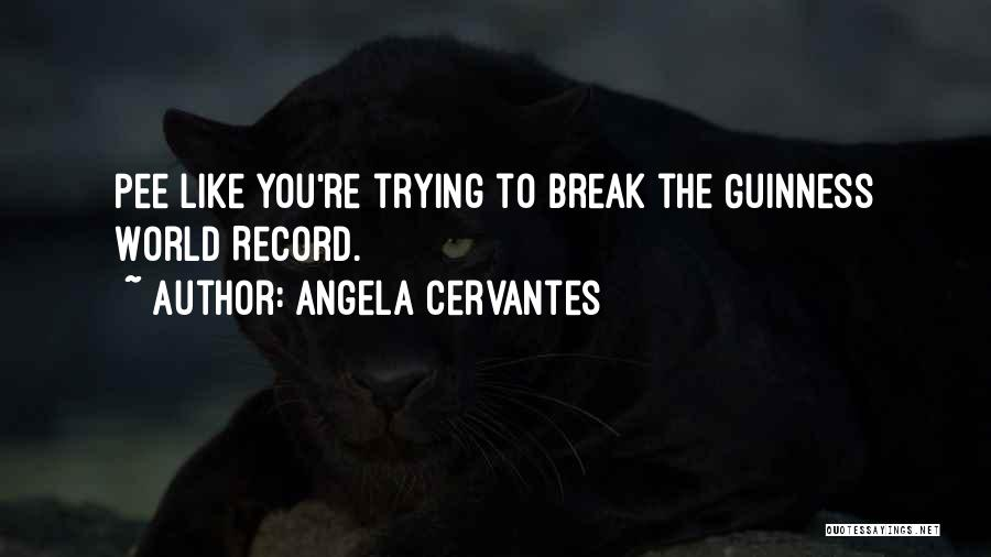 Angela Cervantes Quotes 1629634