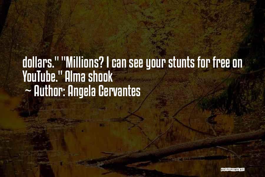 Angela Cervantes Quotes 936412