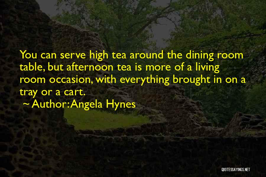 Angela Hynes Quotes 1535171