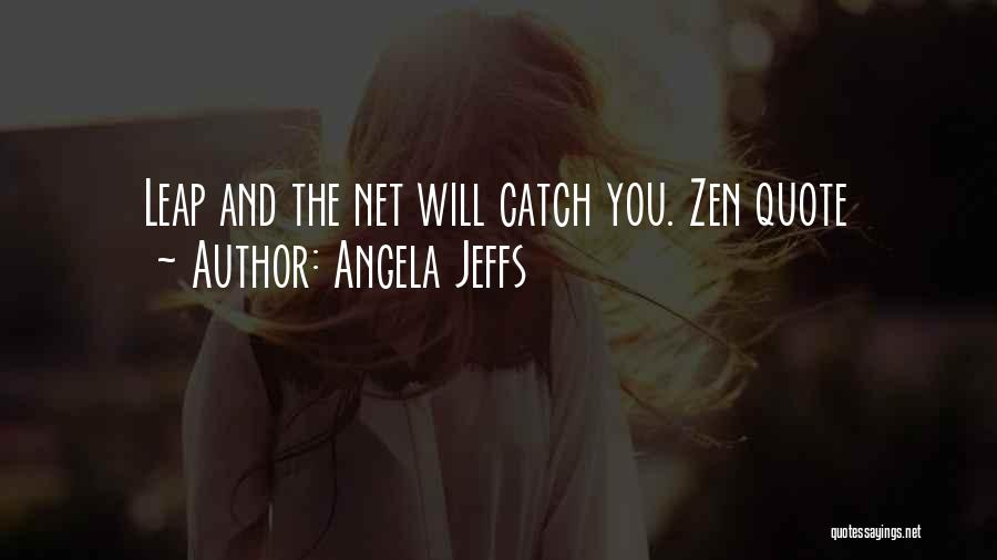 Angela Jeffs Quotes 1943664