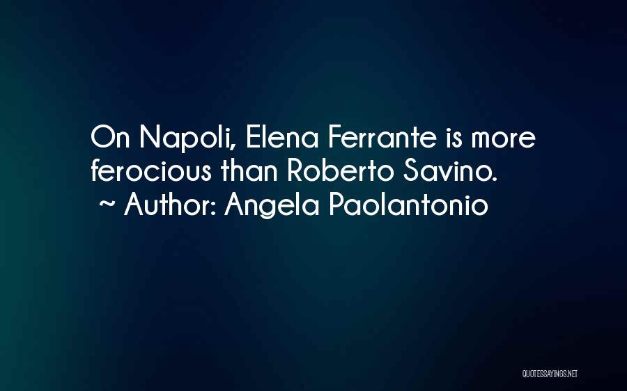 Angela Paolantonio Quotes 481622