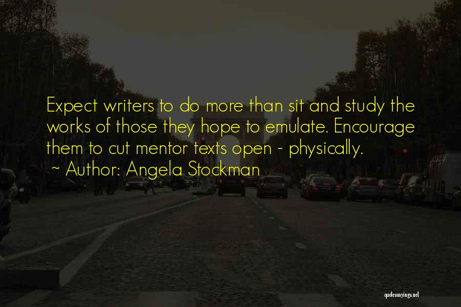 Angela Stockman Quotes 1683285