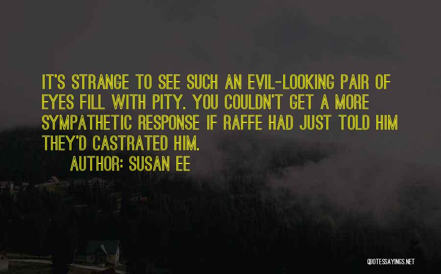Angelfall Penryn Quotes By Susan Ee