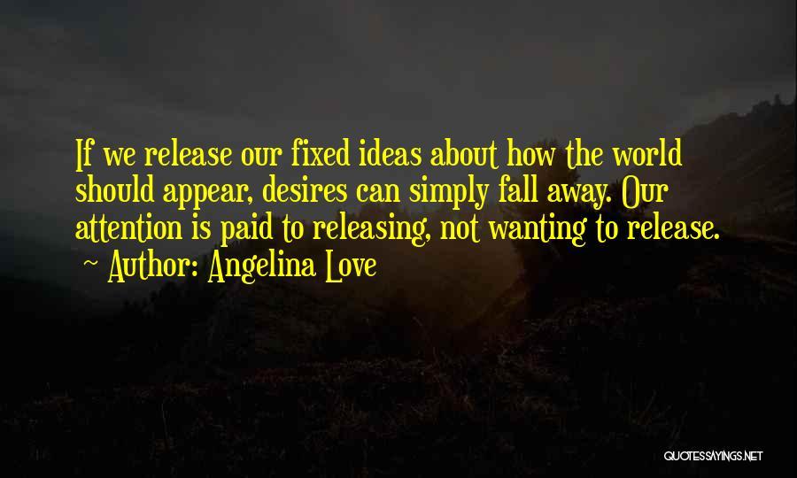 Angelina Love Quotes 844571