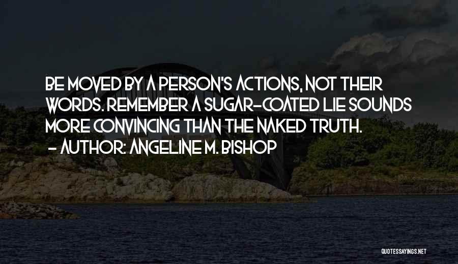 Angeline M. Bishop Quotes 1548569