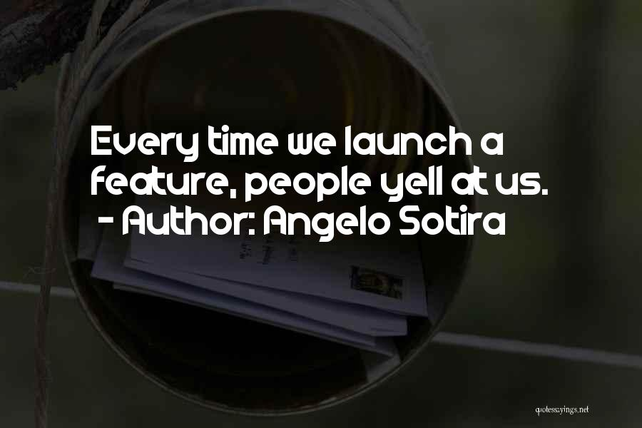 Angelo Sotira Quotes 122714