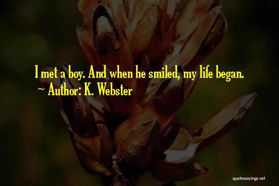 Angels And Demons Love Quotes By K. Webster