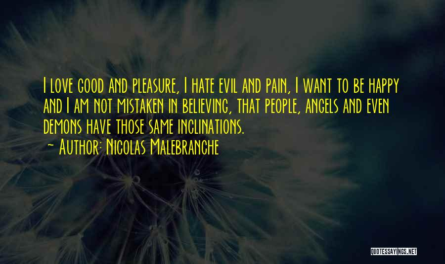 Angels And Demons Love Quotes By Nicolas Malebranche