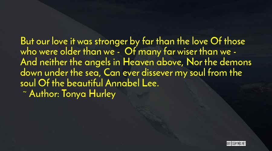 Angels And Demons Love Quotes By Tonya Hurley