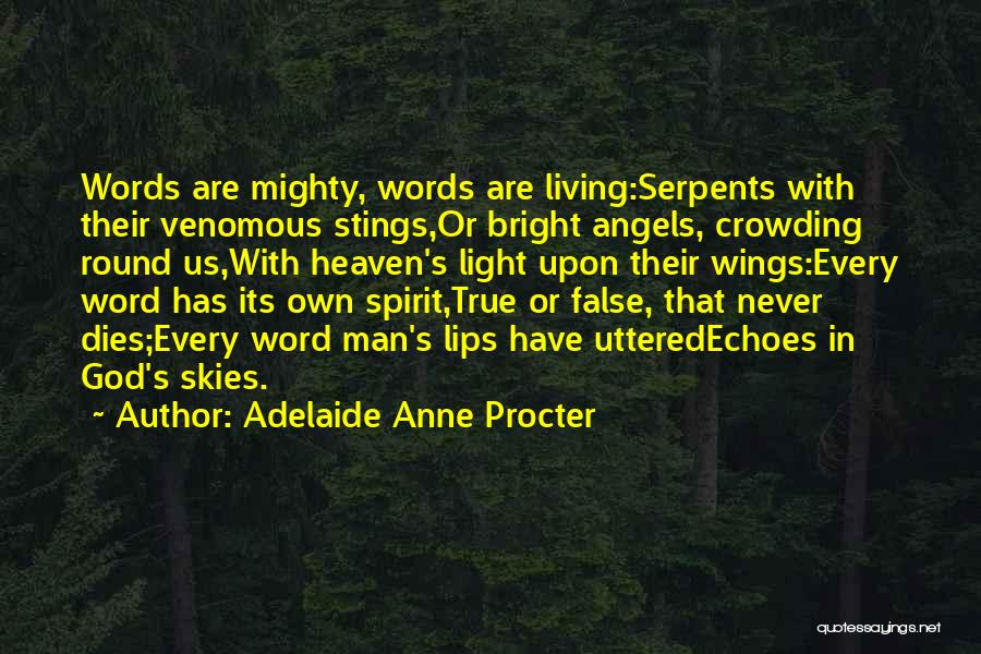 Angels Wings Quotes By Adelaide Anne Procter
