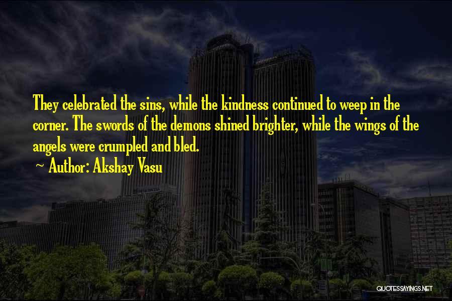 Angels Wings Quotes By Akshay Vasu