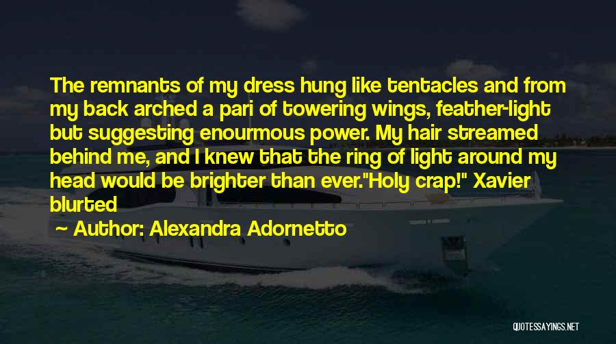 Angels Wings Quotes By Alexandra Adornetto